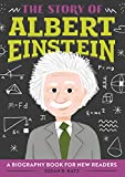 Story of Albert Einstein: A Biography Book for New Readers (English Edition)
